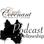 Listen to Our Discussions of Covenant Theology: From Adam to Christ