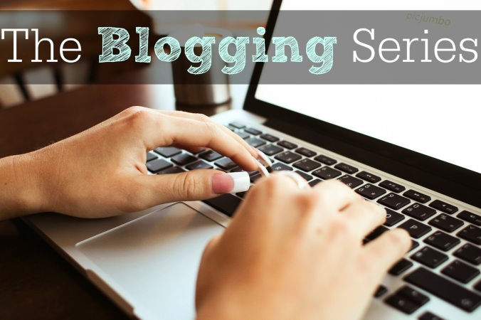 The Blogging Series