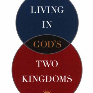 living-in-gods-two-kingdoms-300x300